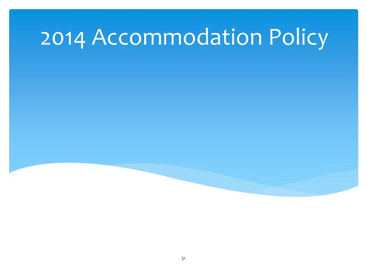 2014 Accommodation Policy