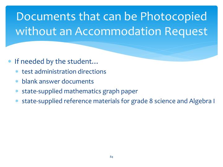 Documents that can be Photocopied without an Accommodation Request