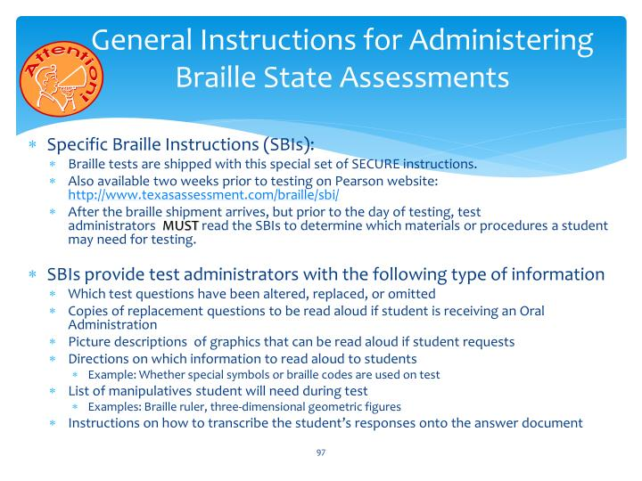 General Instructions for Administering Braille State Assessments