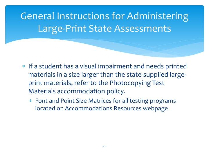 General Instructions for Administering Large-Print State Assessments