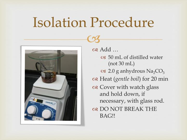 Isolation Procedure