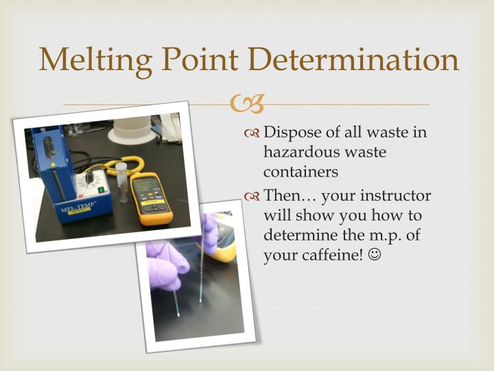 Melting Point Determination