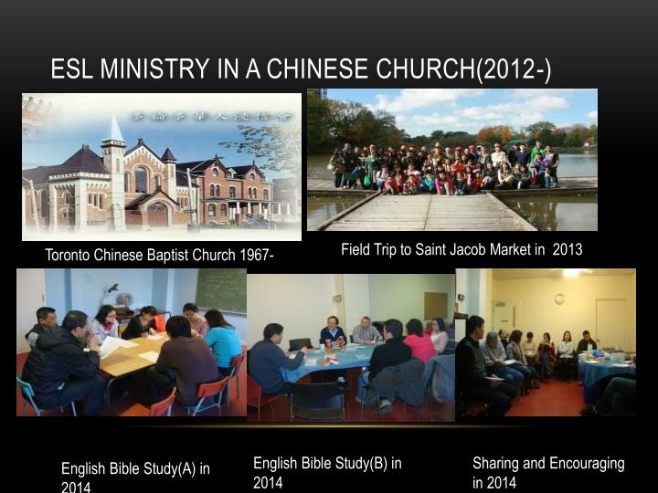ESL ministry in a Chinese Church(2012-)
