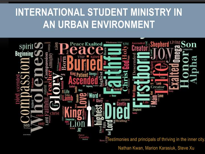 International student ministry in an urban environment