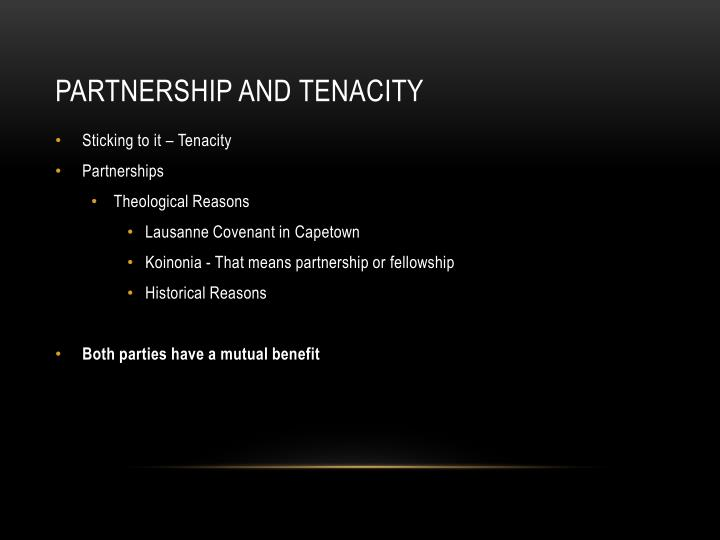 Partnership and Tenacity