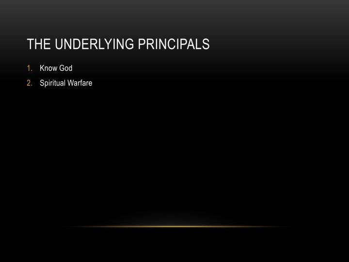 The Underlying Principals