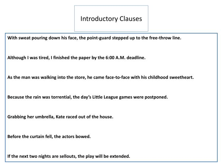Introductory Clauses