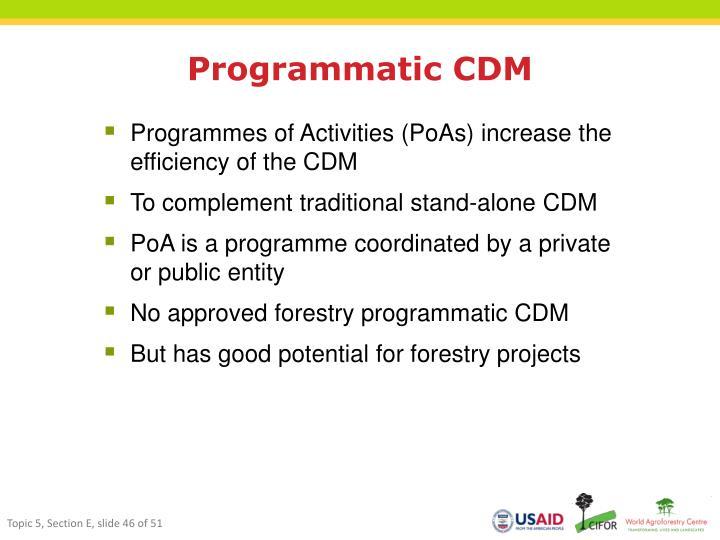 Programmatic CDM