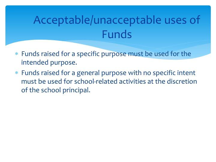 Acceptable/unacceptable uses of Funds