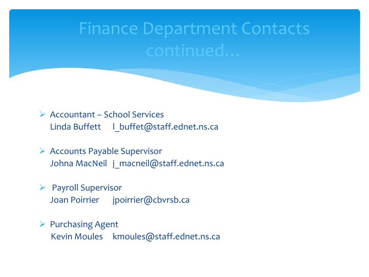 Finance Department Contacts continued…