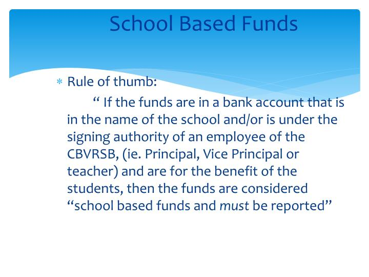 School Based Funds