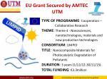 eu grant secured by amtec utm