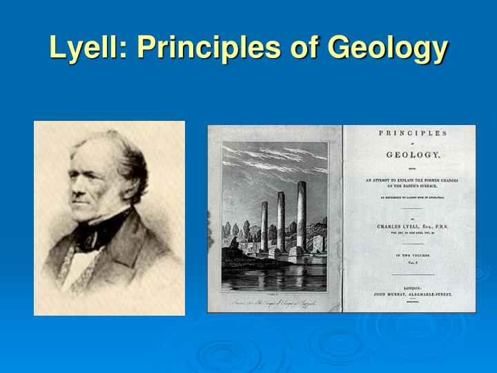 Lyell: Principles of Geology