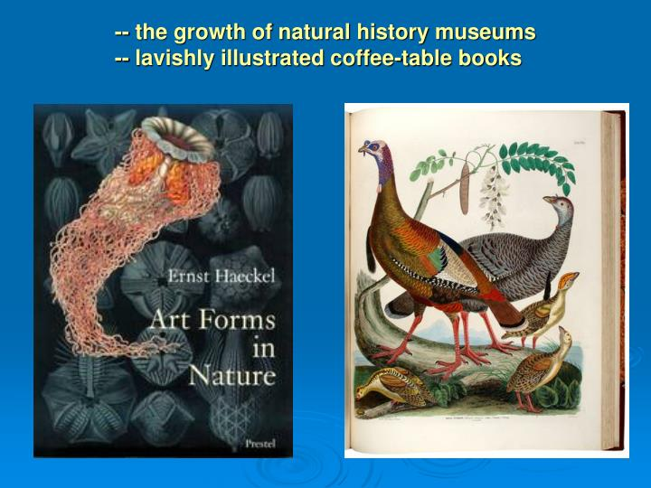 -- the growth of natural history museums