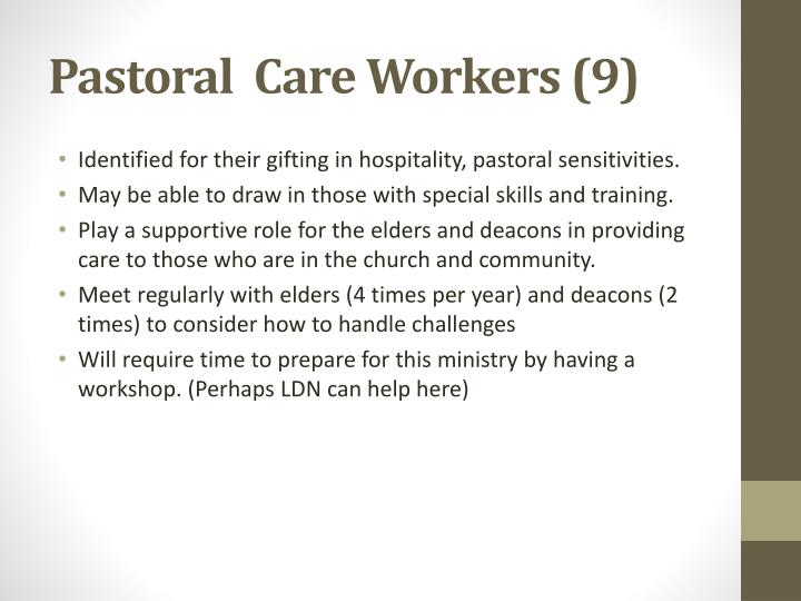 Pastoral  Care Workers (9)