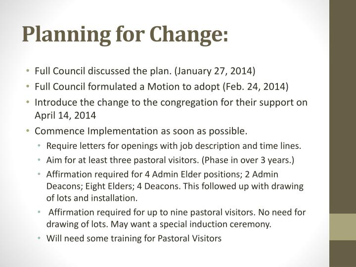 Planning for Change: