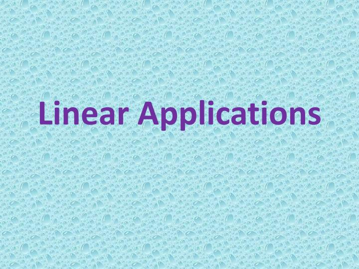 Linear applications