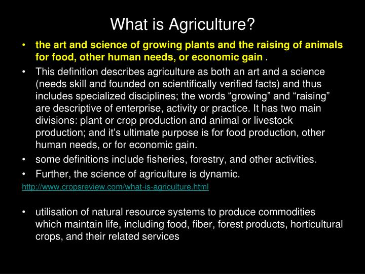 What is Agriculture?
