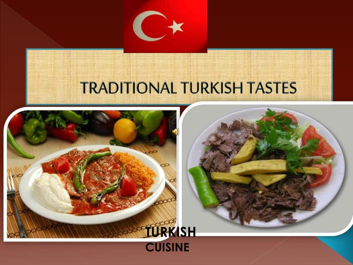 TRADITIONAL TURKISH TASTES