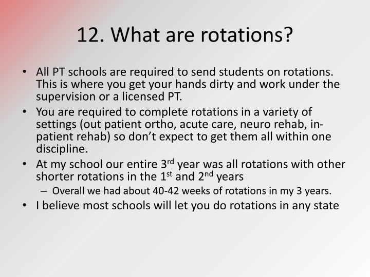 12. What are rotations?