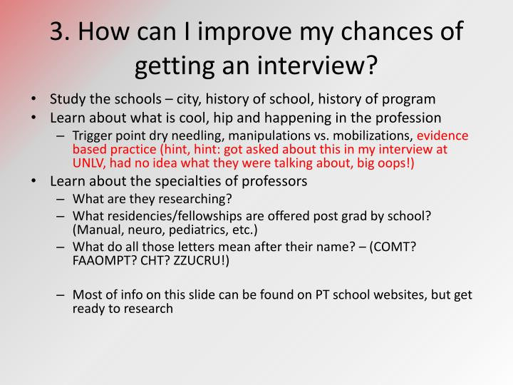 3. How can I improve my chances of getting an interview?