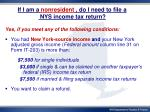 if i am a nonresident do i need to file a nys income tax return