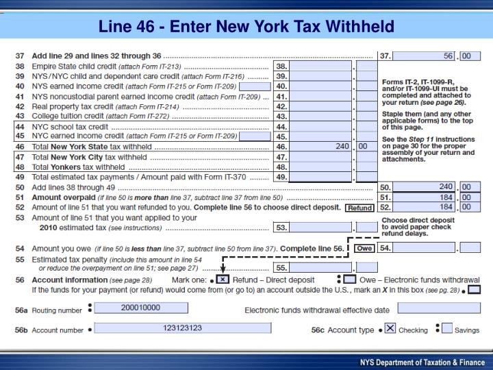 Note: Line 46 - Enter New York tax Withholding Tax