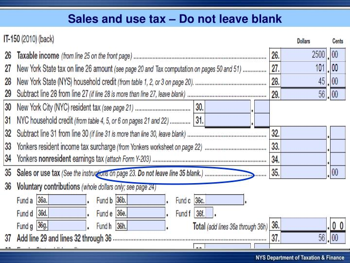 Sales and use tax – Do not leave blank