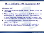 who is entitled to a nys household credit