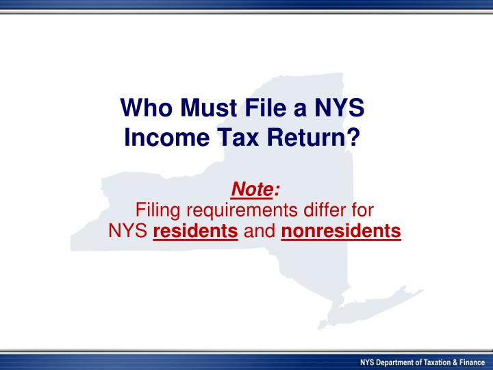 Who Must File a NYS
