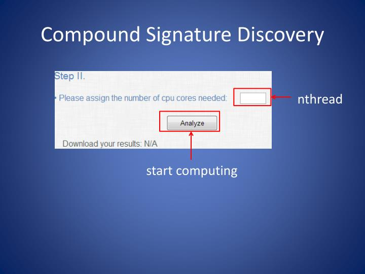 Compound Signature Discovery