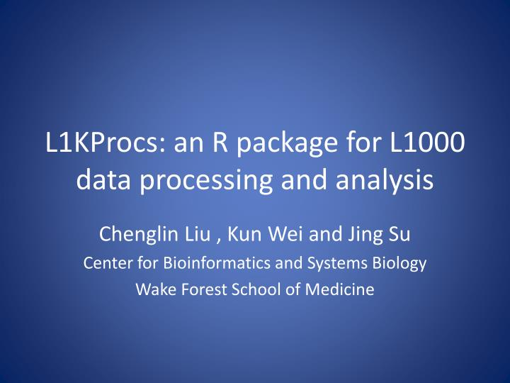 L1kprocs an r package for l1000 data processing and analysis