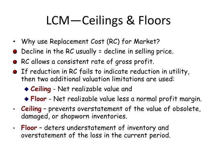LCM—Ceilings & Floors