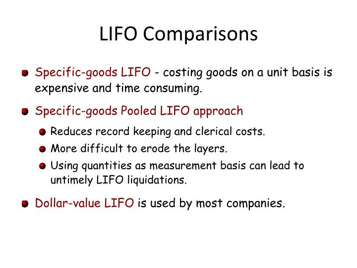 LIFO Comparisons