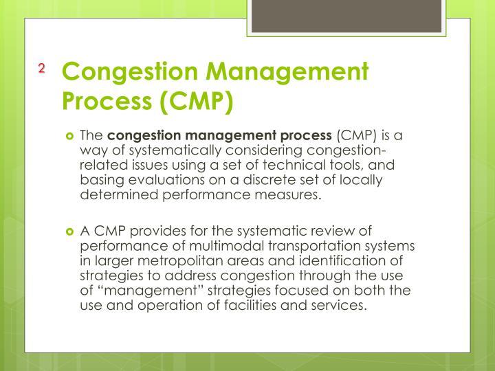Congestion Management Process (CMP)