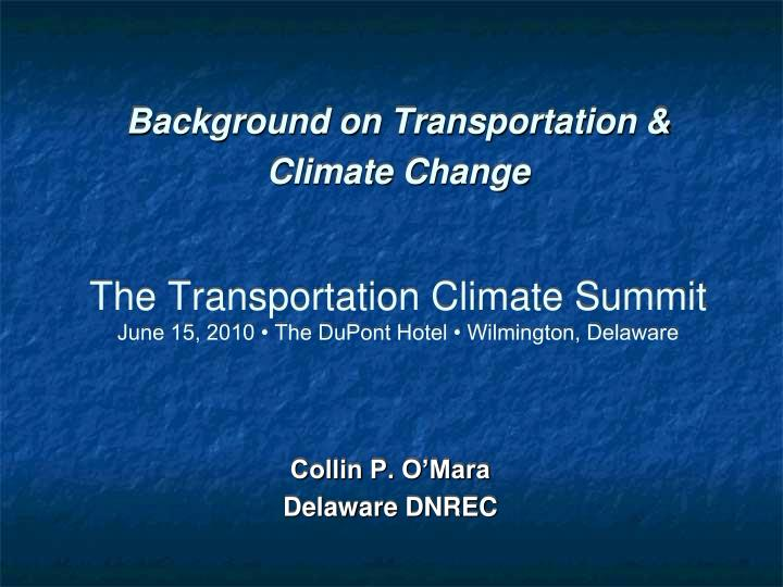 Background on Transportation & Climate Change