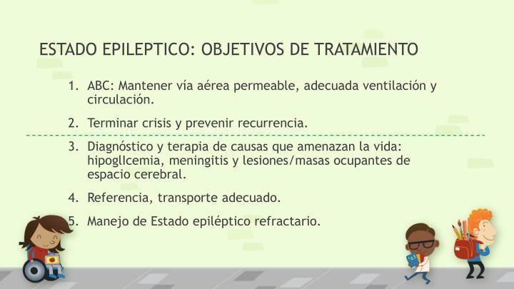 ESTADO EPILEPTICO: OBJETIVOS DE TRATAMIENTO