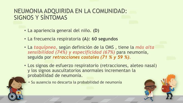 NEUMONIA ADQUIRIDA EN LA COMUNIDAD:
