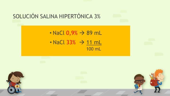 SOLUCIÓN SALINA HIPERTÓNICA 3%
