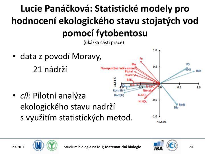 Lucie Panáčková: Statistické modely pro hodnocení ekologického stavu stojatých vod pomocí