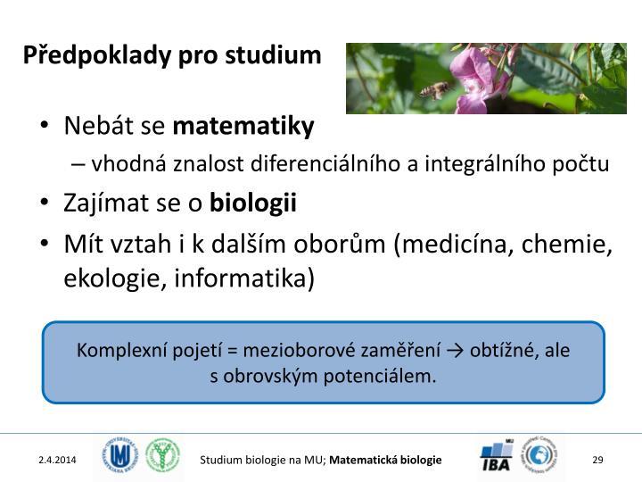 Předpoklady pro studium