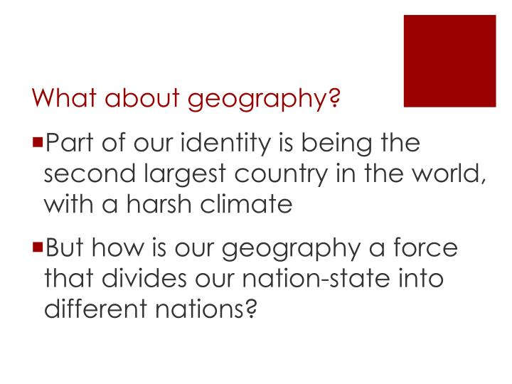 What about geography?