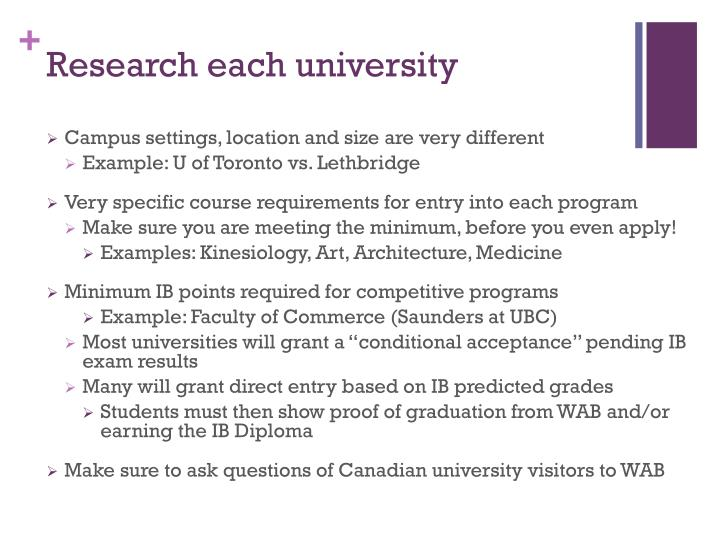 Research each university
