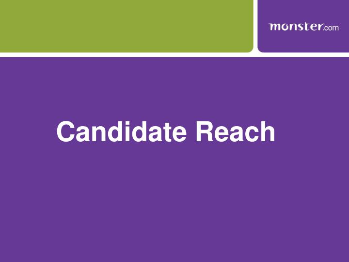 Candidate Reach