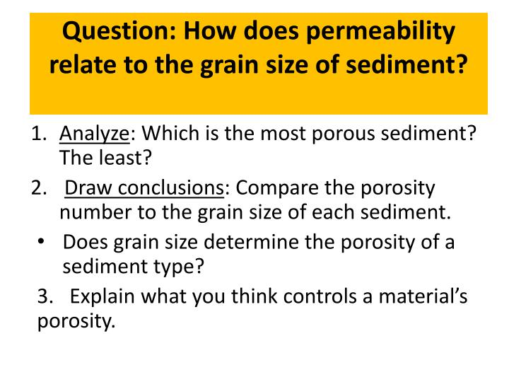 Question: How does permeability relate to the grain size of sediment?