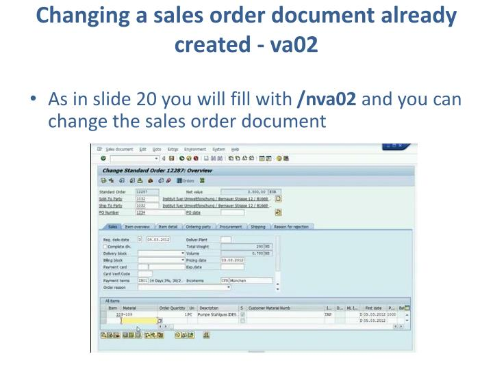 Changing a sales order document already created - va02