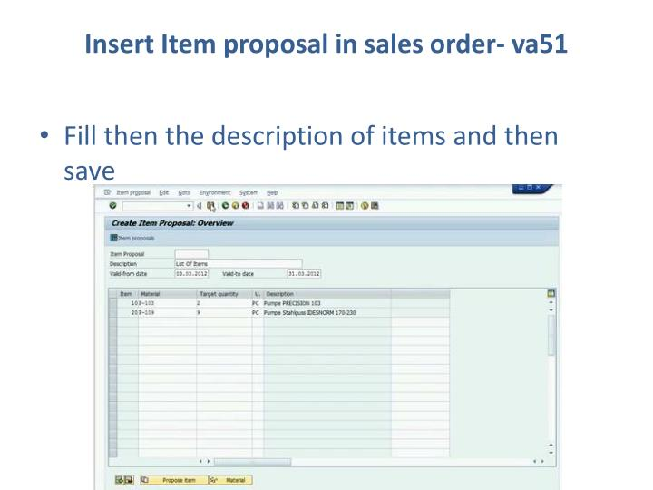 Insert Item proposal in sales order- va51