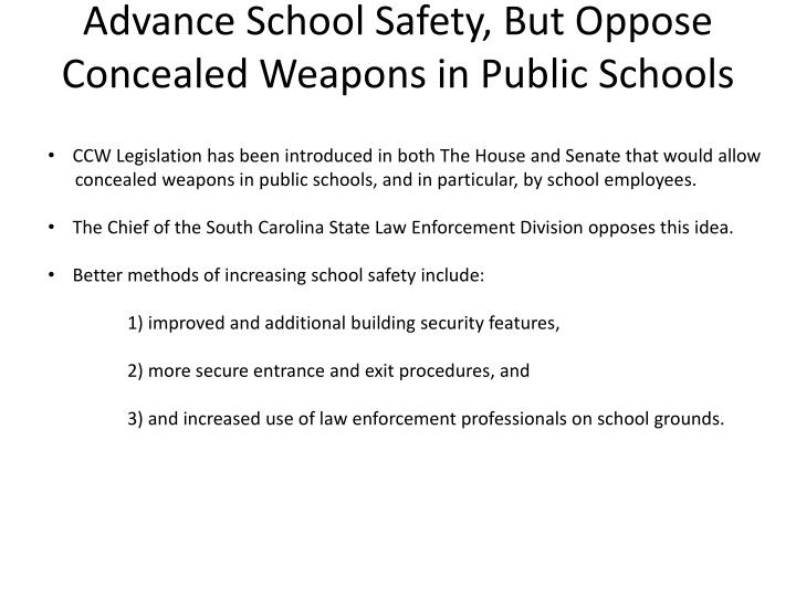 Advance School Safety, But Oppose