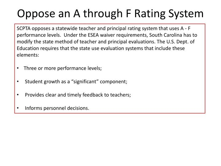 Oppose an A through F Rating System for Teachers and Principals