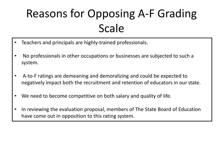Reasons for Opposing A-F Grading Scale
